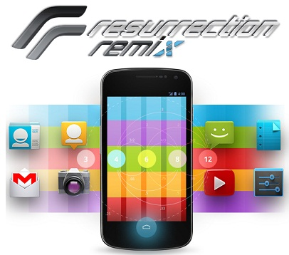 Galaxy 2, 3, Note 2 – ROM Resurrection Remix s Jelly Bean 4.1.2