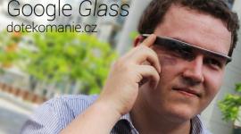 Vyzkoušeli jsme Google Glass [videoreportáž]