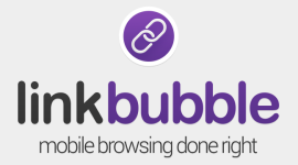 Link Bubble – zjednodušte si procházení webových stránek [android]