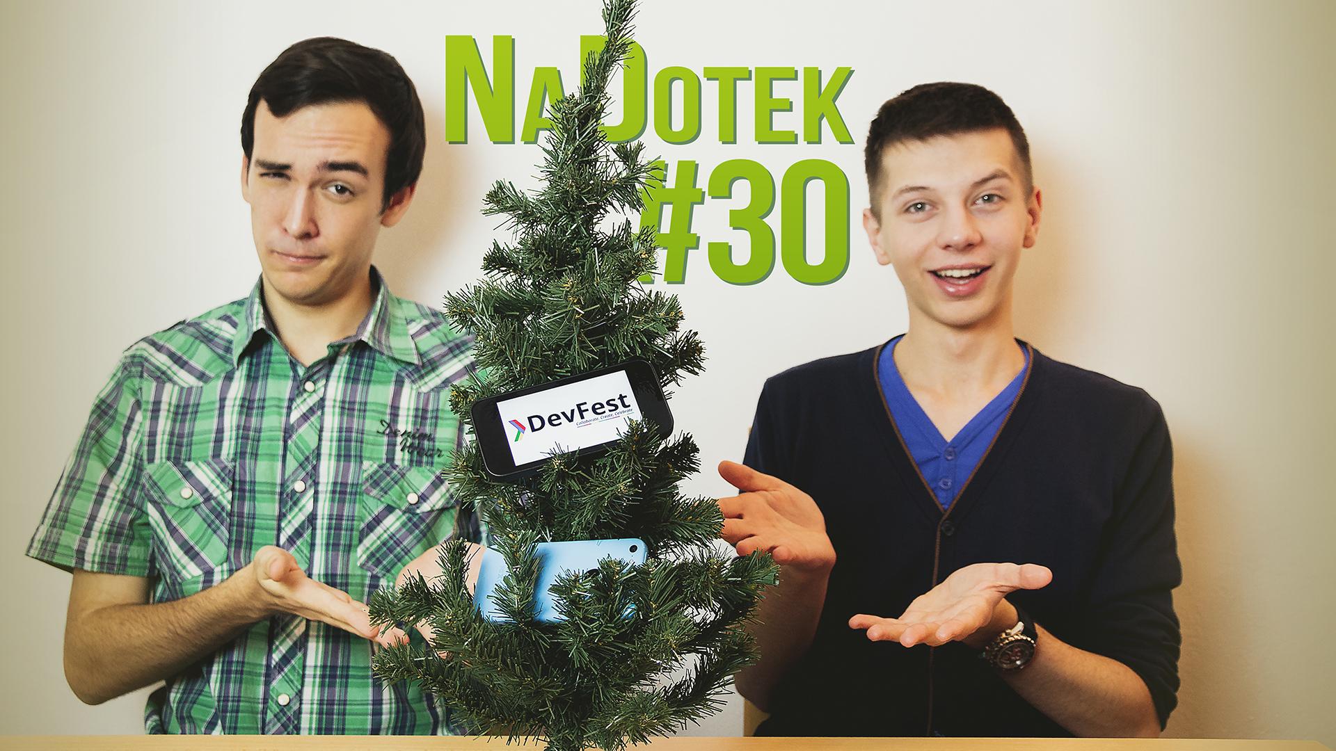 Na Dotek #30 – Co nám přinesl rok 2014 + DevFest Praha