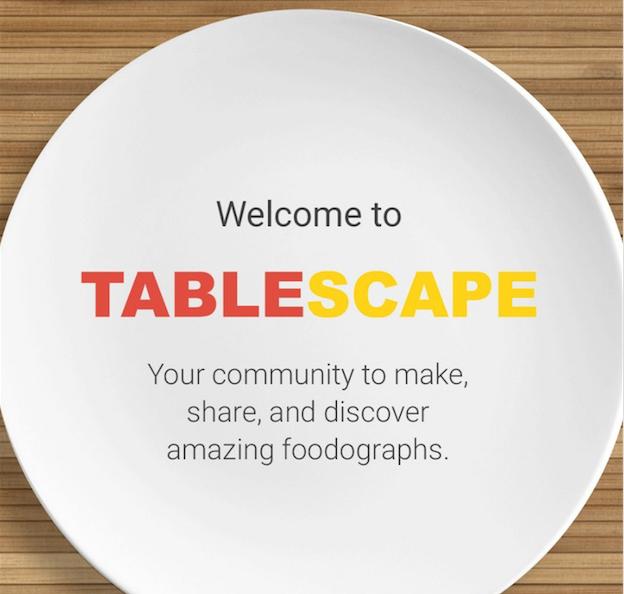 Tablescape – rozšíření pro Google+ zaměřené na fotografie jídel?