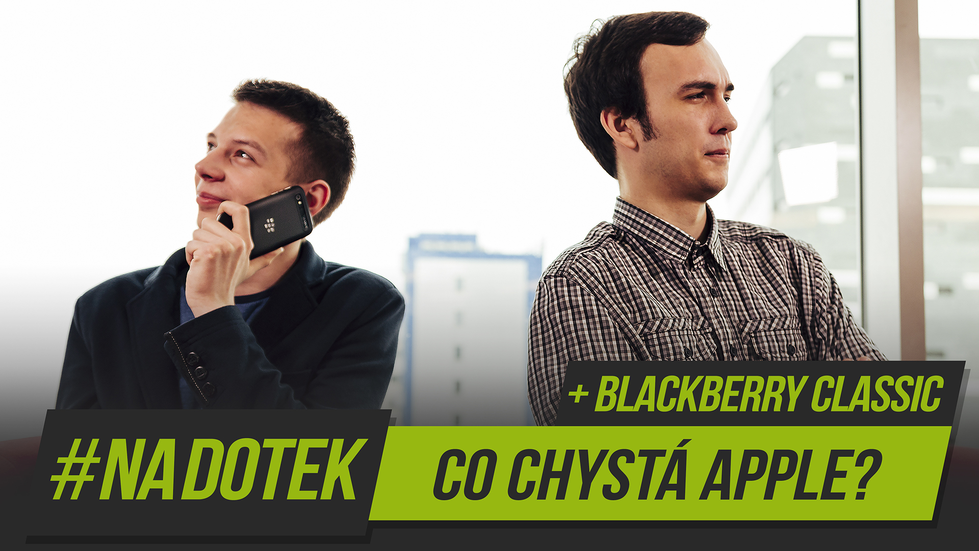 #NaDotek – Apple Watch + BlackBerry Classic