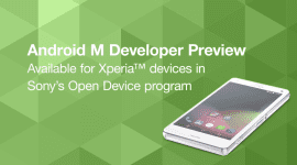 Sony uvolňuje vývojářské AOSP preview Androidu M