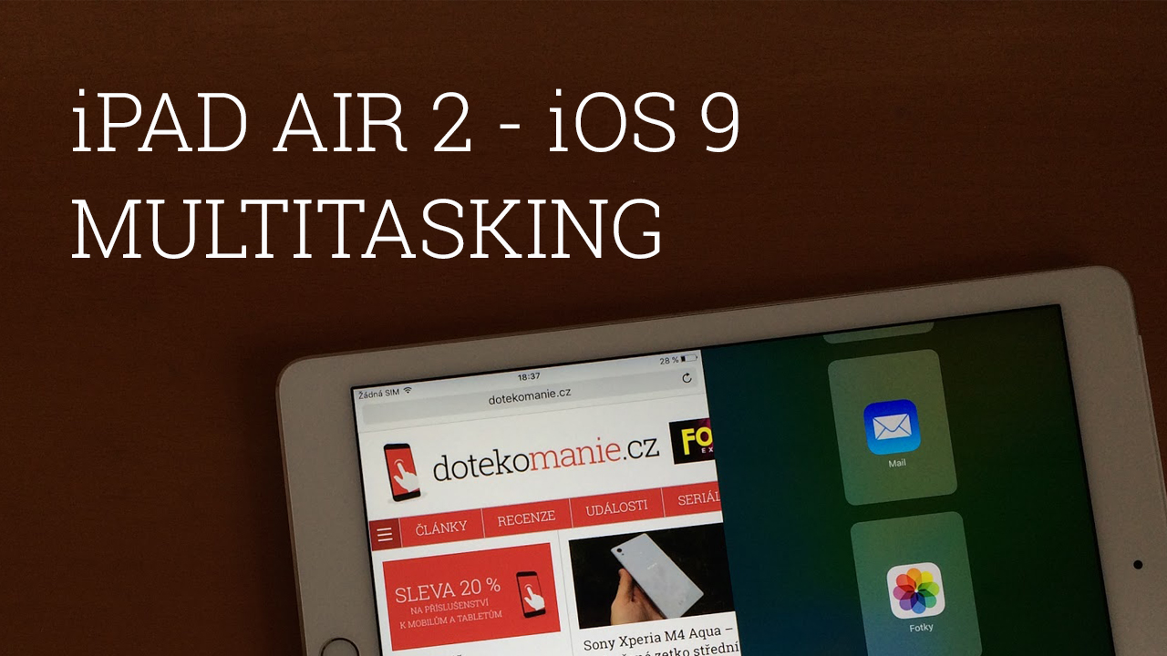 iPad Air 2 – Multitasking v iOS 9 beta [video]