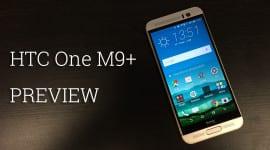 První dojmy HTC One M9+ [video]