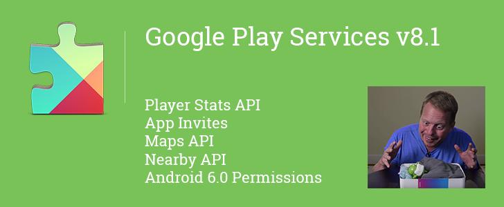 Google Play Služby 8.1 – SDK, vylepšené API a kopa změn