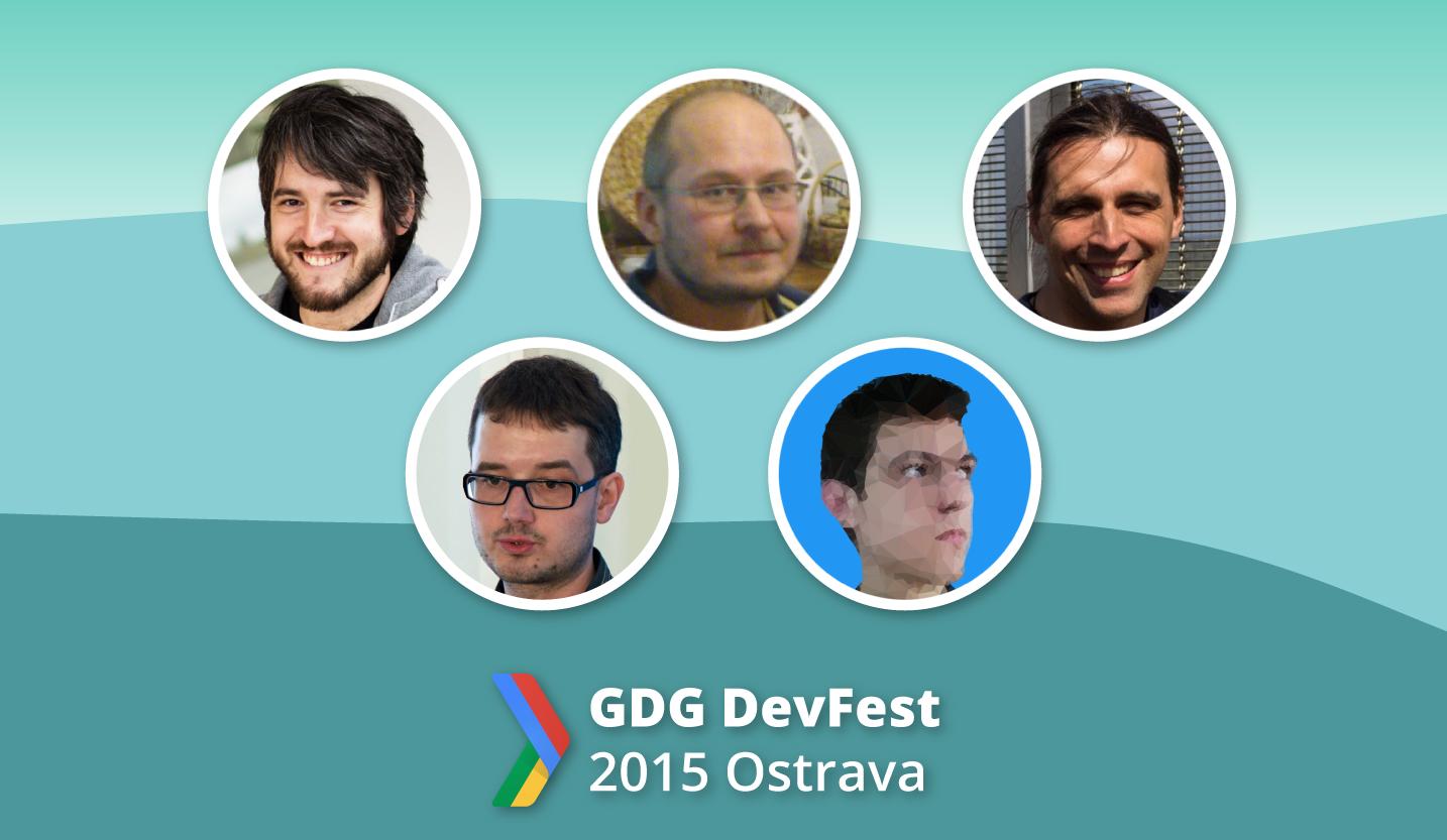 DevFest 2015 aneb na koho se můžete těšit #4