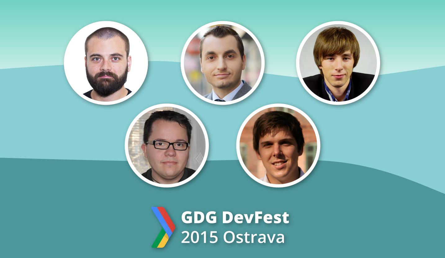 DevFest 2015 aneb na koho se můžete těšit #5