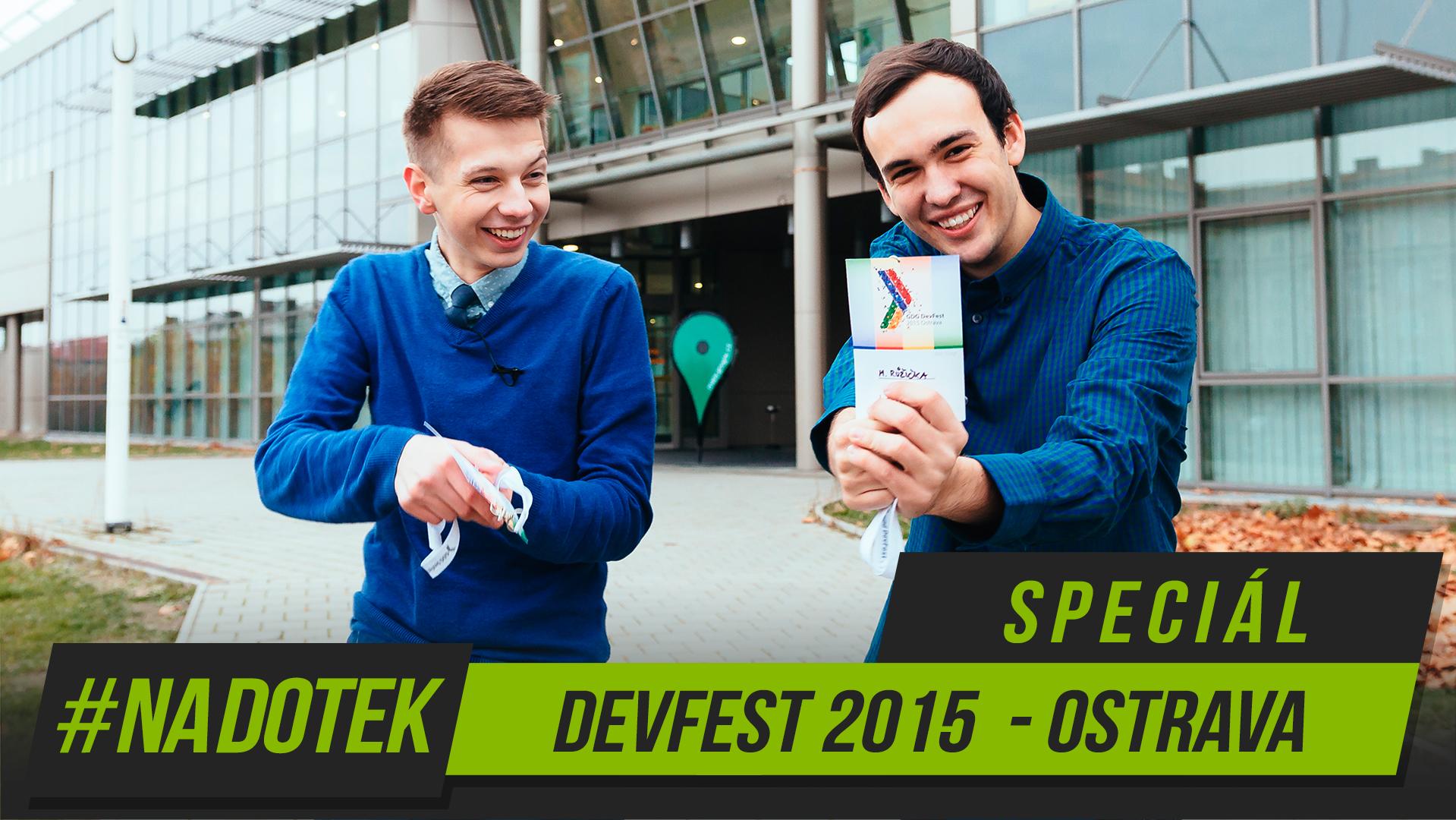 Na Dotek – Ostravský speciál [DevFest 2015]