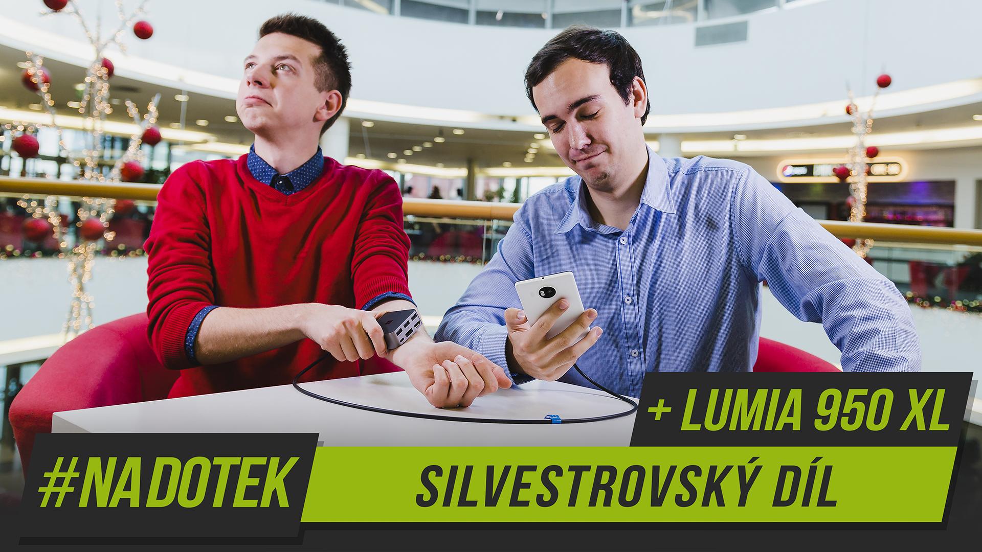 Na Dotek – Silvestr 2015 + Microsoft Lumia 950 XL