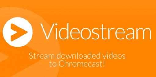Tipy na aplikace pro Chromecast #1 – Videostream