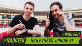 Na Dotek - Nejlevnější iPhone SE + iPad PRO