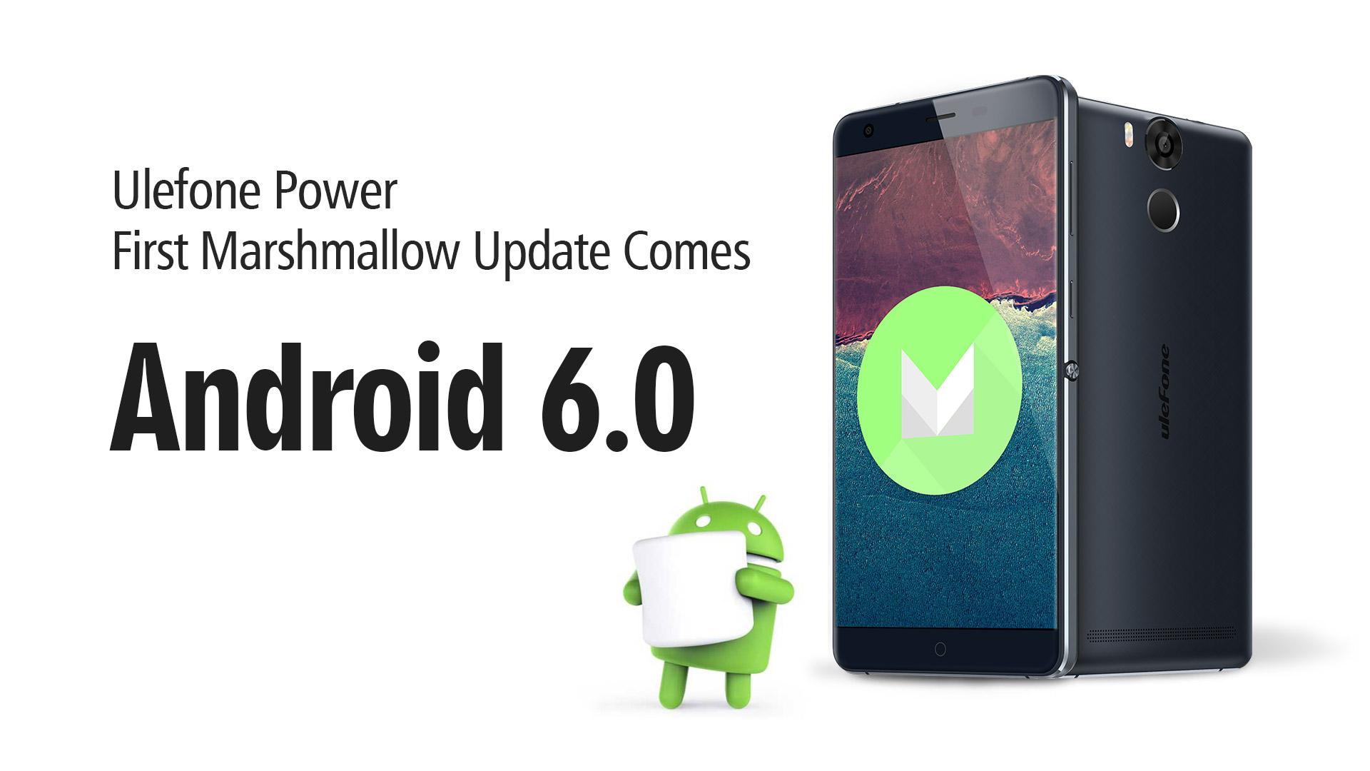 Ulefone Power získává aktualizaci Androidu Marshmallow