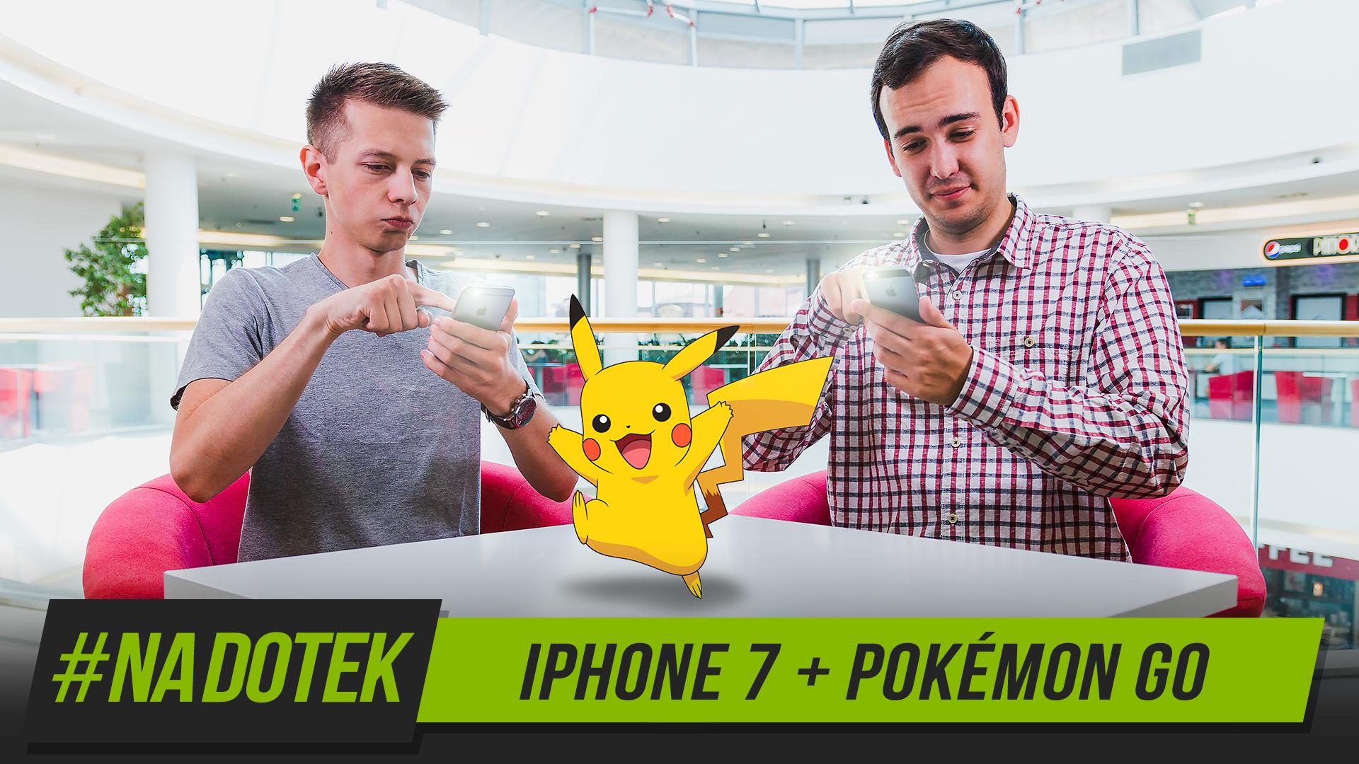 Na Dotek – Apple iPhone 7 a Pokémon GO
