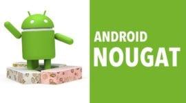 Android 7.0 Nougat – nové čtvrtletní aktualizace