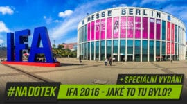 Na Dotek - IFA 2016 - Jaké to tu bylo?