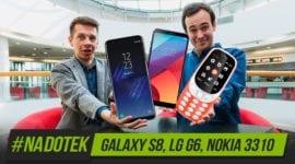Na Dotek - Galaxy S8, LG G6, Nokia 3310 a další
