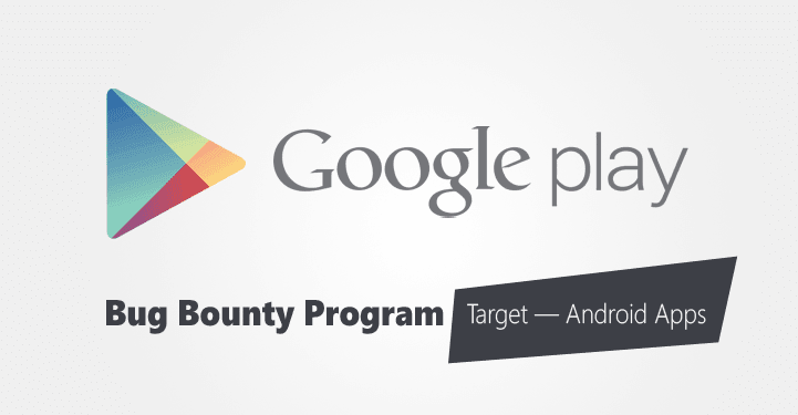 Obchod Google Play spouští Bug Bounty program