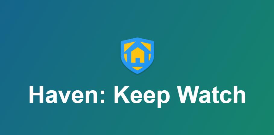 Haven: Keep Watch – nová bezpečnostní aplikace