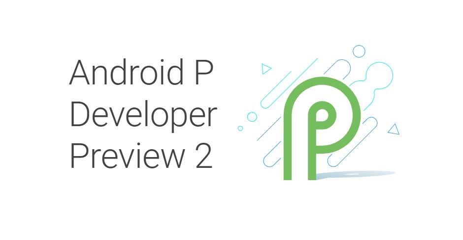 Android P – uvolněna veřejná beta verze nejen pro Pixely