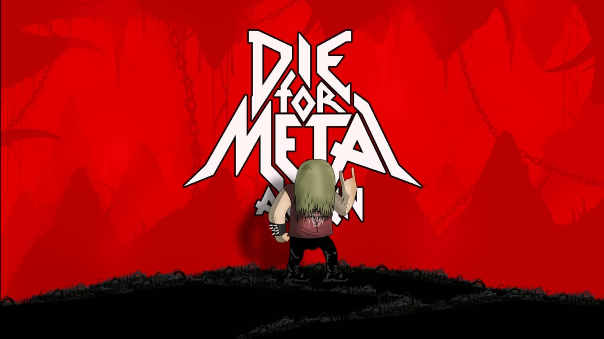 Die For Metal Again – pekelná skákačka pro dlouhé chvíle
