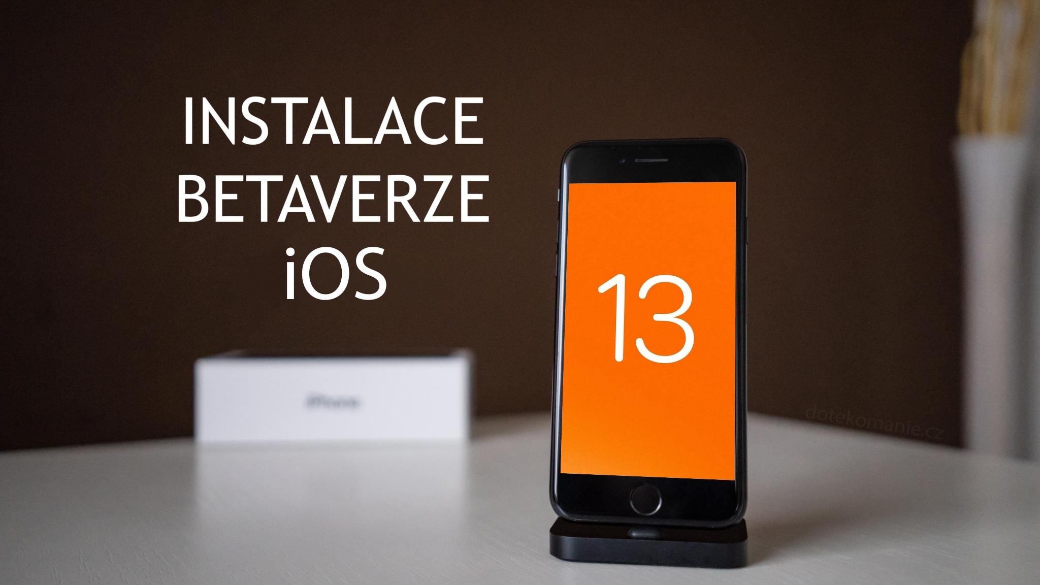 Jak nainstalovat betaverzi iOS 13 [návod]
