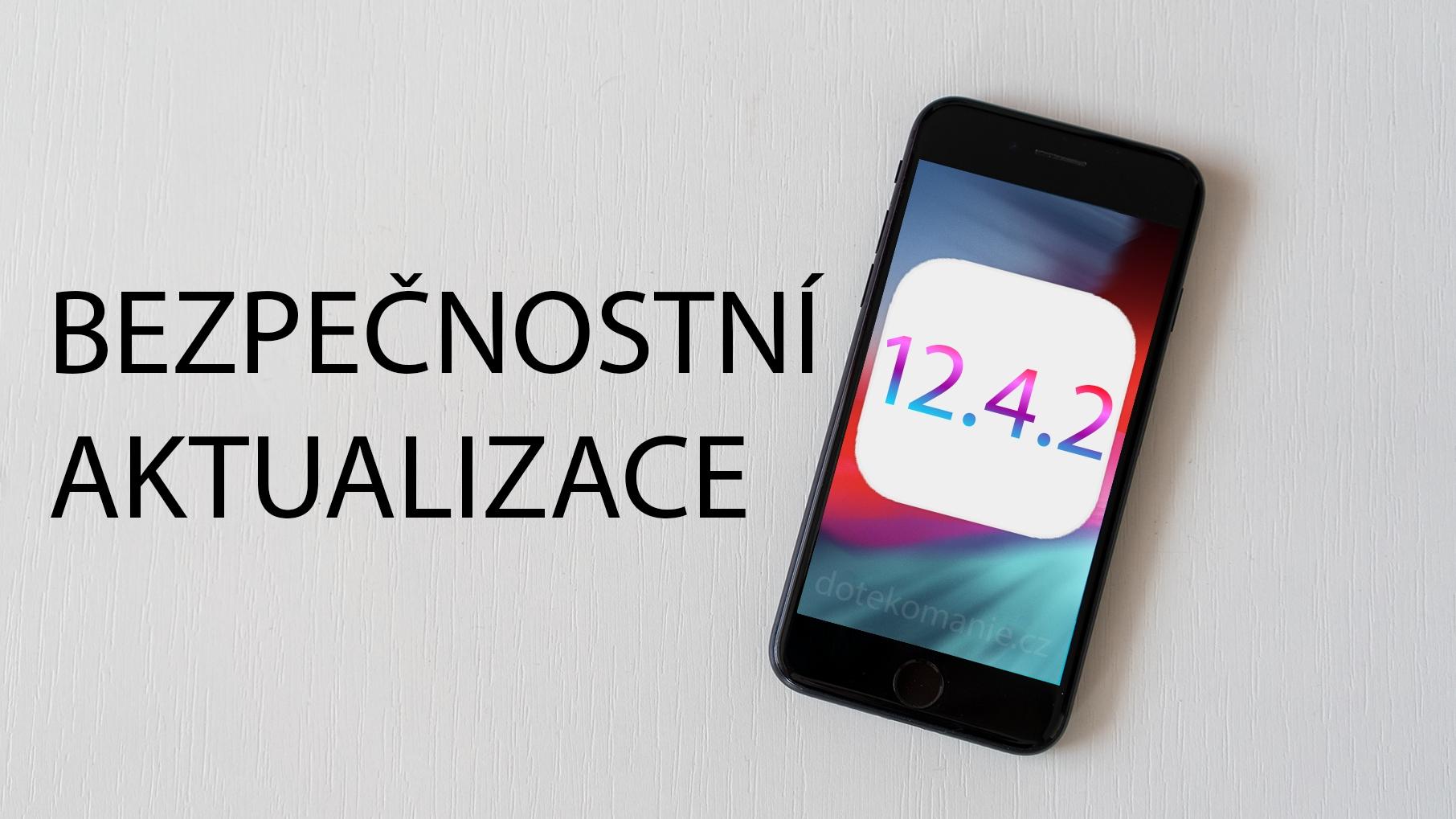 Apple vydal iOS 12.4.2 a watchOS 5.3.2 pro starší modely