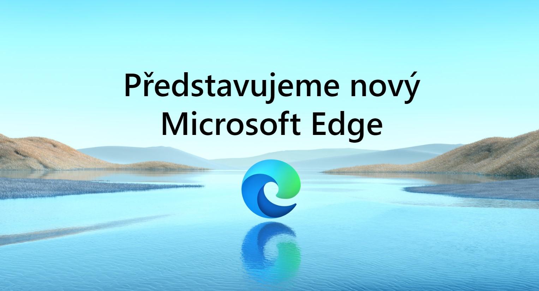"""Microsoft """"Chrome"""" Edge ve stabilní verzi ke stažení"""