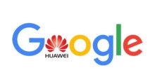 Google podal žádost, aby mohl spolupracovat s Huawei