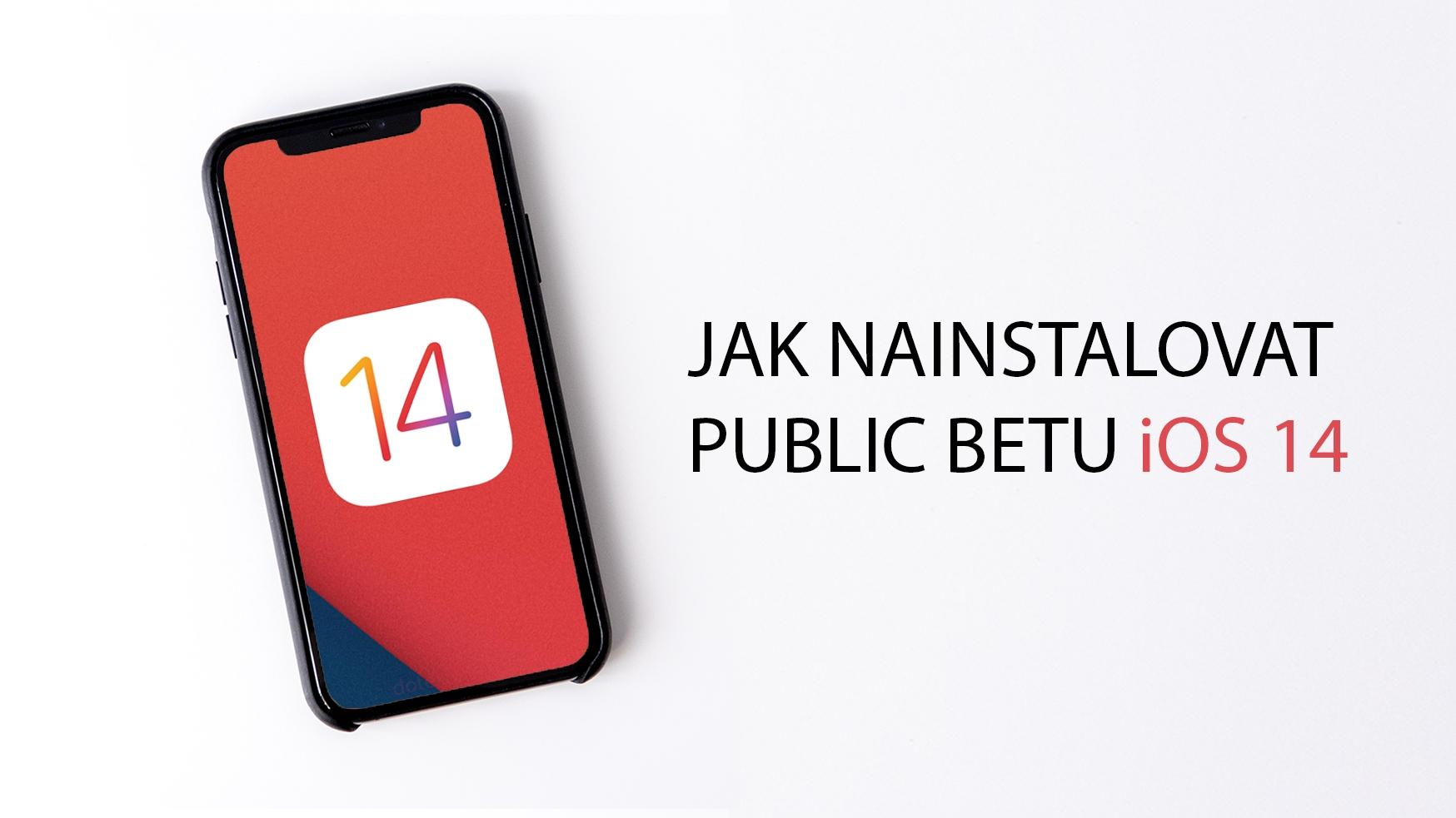 Jak nainstalovat public betu iOS 14 [návod]