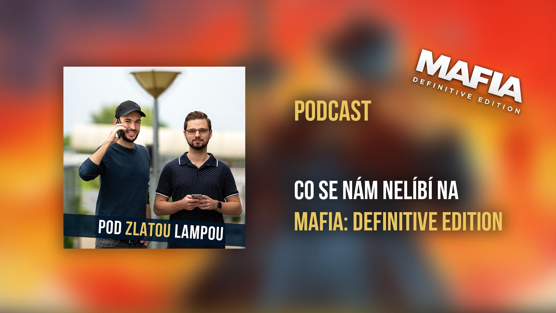 Co se nám nelíbí na Mafia: Definitive Edition – podcast #17