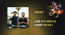 Levné Apple Watch a divoký iPad Air 4 – podcast #16