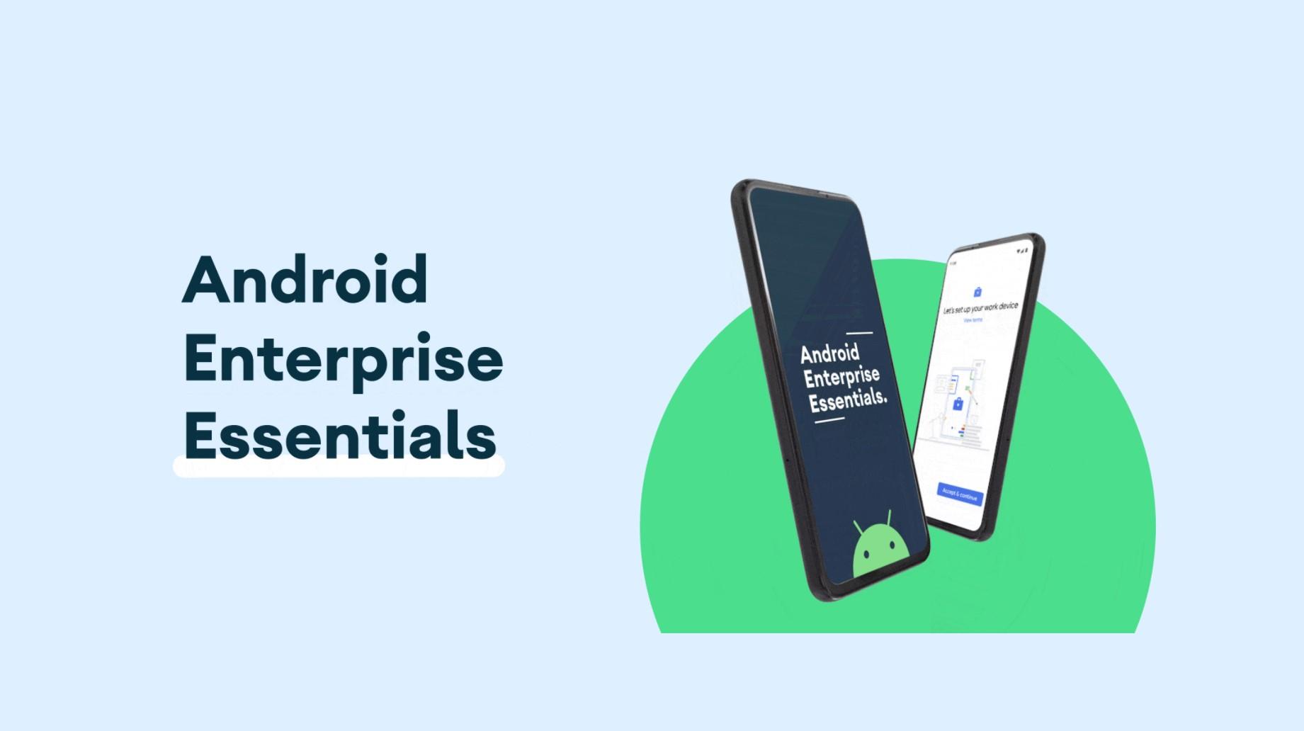 Google představil Android Enterprise Essentials